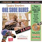 One shoe blues, starring B.B. King
