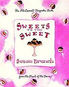 Sweets to the sweet : a keepsake book from the heart of the home