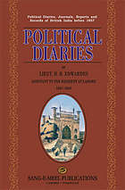 Political diaries of Lieut. H.B. Edwardes, assistant to the resident at Lahore, 1847-1849.