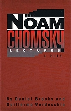 The Noam Chomsky lectures / Daniel Brooks and Guillermo Verdecchia.