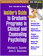 Insider's guide to graduate programs in clinical and counseling psychology : 2018/2019 edition