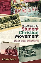 The witness of the Student Christian Movement : 'church ahead of the church