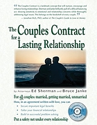 The couples contract for a lasting relationship : for all couples-- married, getting married, unmarried