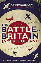 The Battle of Britain : five months that changed history, May-October 1940