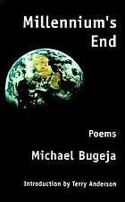 Millennium's end : poems