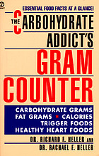 The carbohydrate addict's gram counter