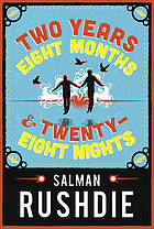 Two years eight months and twenty-eight nights : a novel