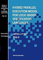 Hybrid parallel execution model for logic-based specification languages