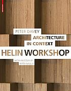 Architecture in Context : Helin Workshop.