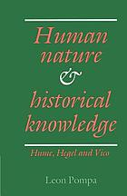 Human nature and historical knowledge : Hume, Hegel, and Vico