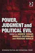 Power, judgment and political evil : in conversation with Hannah Arendt
