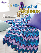 Big book of crochet afghans.