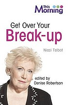 Get over your break-up