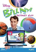 Bill Nye the science guy. / Plants