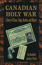 Canadian holy war : a story of clans, tongs, murder, and bigotry