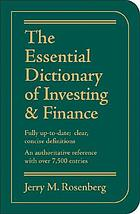 The essential dictionary of investing & finance