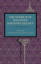 The diarium of Magister Johannes Kelpius