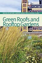 Green roofs and rooftop gardens