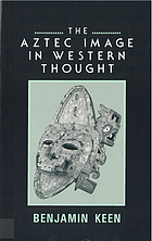 The Aztec image in Western thought.