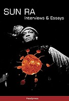 Sun Ra : interviews & essays