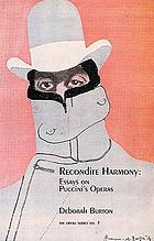 Recondite harmony : essays on Puccini's operas