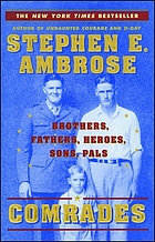 Comrades : brothers, fathers, heroes, sons, pals