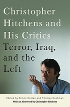Christopher Hitchens and his critics : terror, Iraq, and the left