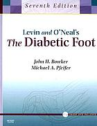 Levin and O'Neal's the diabetic foot.
