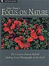 John Shaw's focus on nature. by  John Shaw