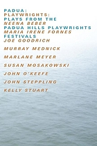 Padua : plays from the Padua Hills Playwrights Festival