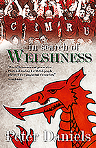 In search of Welshness : recollections and reflections of London Welsh exiles