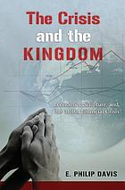 The crisis and the kingdom : economics, Scripture, and the global financial crisis