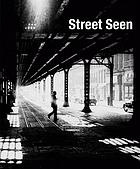 Street seen : the psychological gesture in American photography, 1940-1959