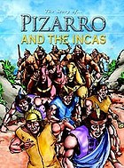 The story of ... Pizarro and the Incas