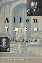 Allen Tate: Orphan of the South