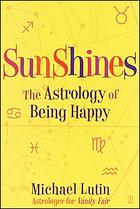 Sunshines : the astrology of happiness