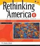 Rethinking America 1 : an intermediate cultural reader