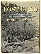 Lost Gold : the 100-year search for the gold reef of Northwest Nelson