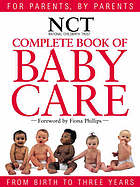 National Childbirth Trust complete book of babycare