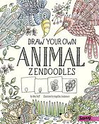 Draw your own animal zendoodles