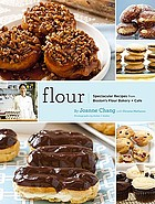 Flour : spectacular recipes from Boston's Flour Bakery + Cafe