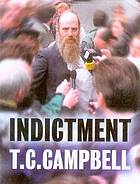 Indictment : trial by fire