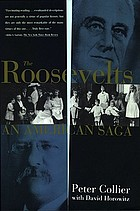 The Roosevelts : an American saga