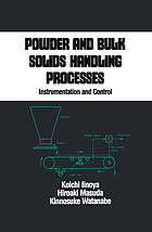 Powder and bulk solids handling processes : instrumentation and control