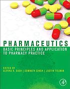 Pharmaceutics : basic principles and application to pharmacy practice
