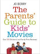 The parents' guide to kids' movies