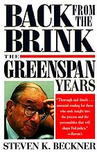Back from the brink : the Greenspan years