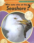 Who eats who at the seashore?