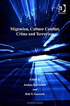 Migration, Culture Conflict, Crime and Terrorism.