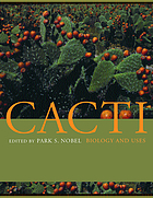 Cacti : iology and uses